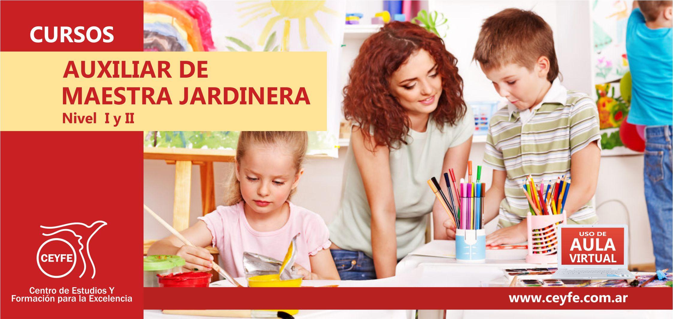 NIVEL 1 DE AUXILIAR DE MAESTRA JARDINERA